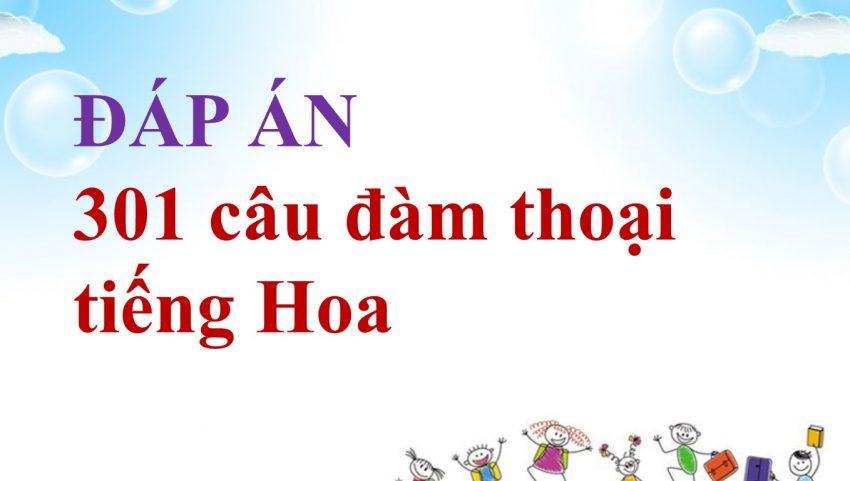 dap-an-301-cau-dam-thoai-tieng-hoa